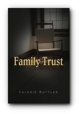 Family Trust by Valerie Buttler