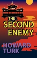 The Second Enemy by Howard Turk
