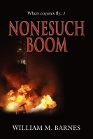 NONESUCH BOOM by William M. Barnes