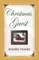 Christmas Guest by Jennifer Fowler