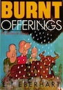 Burnt Offerings: Parables in Slang by E. T. (Cy) Eberhart