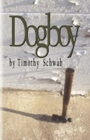 Dogboy by Timothy Schwab