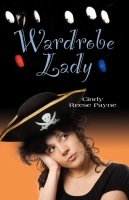 Wardrobe Lady by Cindy Reese Payne