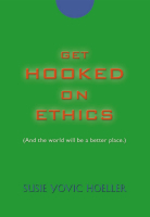 Get Hooked on Ethics by Susie Yovic Hoeller