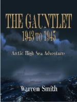 THE GAUNTLET 1943 to 1945 by Warren Smith
