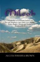 Milcah by Alcita Ferreira Brown