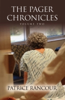 The Pager Chronicles, Vol. II by Patrice Rancour