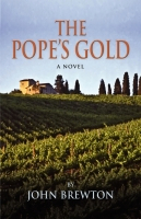 THE POPE'S GOLD by John Brewton