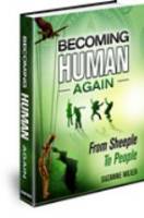 Becoming Human Again by Suzanne Meier