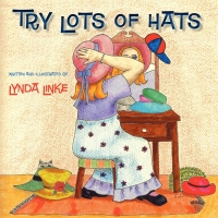 Try Lots of Hats by Lynda Linke