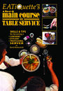 EATiQuette's The Main Course on Table Service by David Rothschild