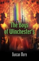The Boys of Winchester's by Duncan More