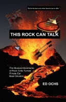 THIS ROCK CAN TALK by Ed Ochs