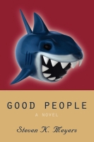 Good People by Steven K. Meyers