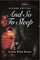 AND SO TO SLEEP: The Accidental Mystery Series - Book One by Evelyn Allen Harper