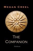 The Companion by Megan Creel