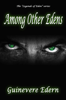 Among Other Edens by Guinevere Edern