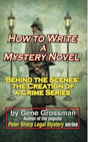 How to Write a Mystery Novel by Gene Grossman