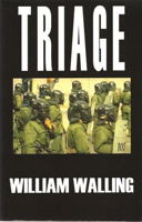 TRIAGE by William Walling