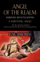 HAWKINS INVESTIGATIONS - Angel of the Realm by D.M. Simonds