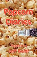 Popcorn Diaries by Jeffrey Boldt