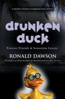 Drunken Duck by Ronald Dawson