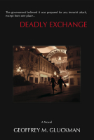 Deadly Exchange: A Novel by Geoffrey Gluckman
