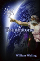 TOUCHSTONE by William Walling