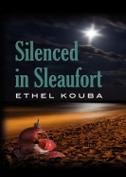 SILENCED IN SLEAUFORT by Ethel Kouba