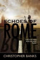 Echoes of Rome by Christopher Banks