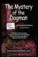The Mystery of the Dogman by Hays Williams