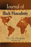 Journal of Black Masculinity - Vol. 1, No. 2 - Spring 2011 by Dr. C. P. Gause