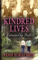 Kindred Lives by Wendy Hurley Smith