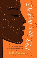 Sleeping With God: A Biblical Guide to Christian Meditation by K. D. Weaver