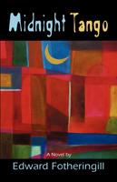 Midnight Tango by Edward Fotheringill