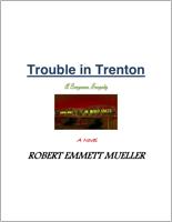 Trouble in Trenton by Robert E Mueller