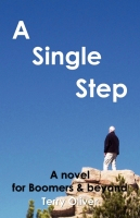 A SINGLE STEP by Terry Oliver