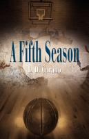 A Fifth Season by L. D. Carano