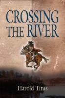 Crossing the River by Harold Titus