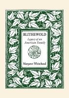 Blithewold: Legacy of an American Family by Margaret Whitehead