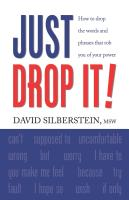 Just Drop It! by David Silberstein