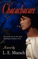 Chacachacare by L. E. Muesch