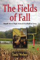 The Fields of Fall by Todd Weber