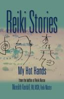 REIKI STORIES: My Hot Hands by Meredith Kendall