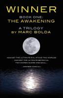 WINNER - BOOK ONE: The Awakening by Marc Bolda