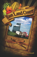 East Land County by D. Steven Russell