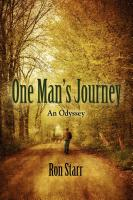 ONE MAN'S JOURNEY by Ron Starr