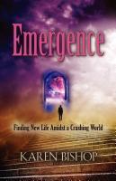 Emergence by Karen Bishop