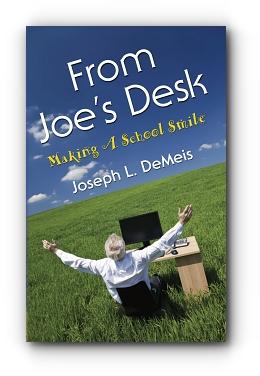 FROM JOE'S DESK: Making A School Smile by Joseph L. DeMeis