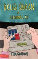 DELIA QUEEN & CHANNEL 16 by Tom Gordon